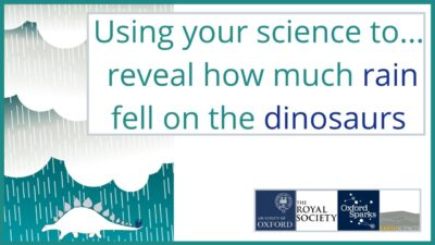 using your science to reveal how much rain fell on the dinosaurs